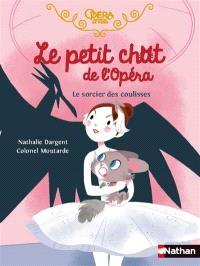 Le petit chat de l'Opéra, Le sorcier des coulisses