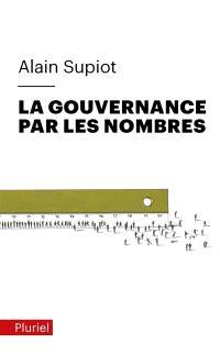 La gouvernance par les nombres : cours au Collège de France (2012-2014)