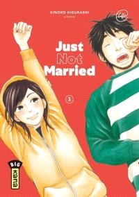 Just not married. Volume 3