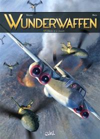 Wunderwaffen. Volume 17, L'antre de la cruauté