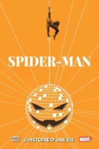 Spider-Man : l'histoire d'une vie : variant 1970