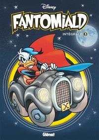 Fantomiald : intégrale. Volume 3