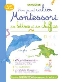 Mon grand cahier Montessori des lettres et des chiffres