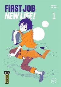 First job new life !. Volume 1