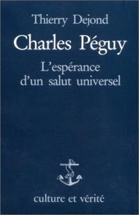 Charles Péguy : l'espérance d'un salut universel