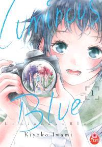 Luminous blue. Volume 1