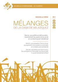 Mélanges de la Casa de Velazquez. n° 50-1, Genre, sexualités et démocratie : l'avènement du public et du privé en contexte post-dictatorial