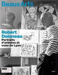 Robert Doisneau : portraits d'artistes et vues de Lyon : Musée Jean Couty