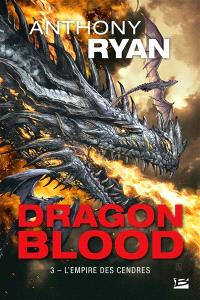Dragon blood. Volume 3, L'empire des cendres