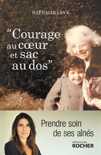 Courage au coeur et sac à dos