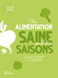 Une alimentation saine au fil des saisons : recettes et conseils en naturopathie
