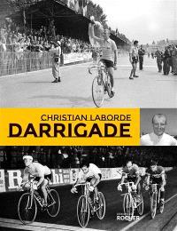 André Darrigade : le sprinter du Tour de France