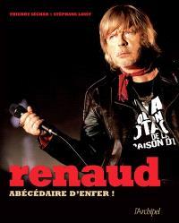 Renaud : abécédaire d'enfer !