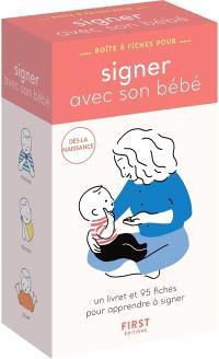 Signer avec son bébé : un livret et 95 fiches pour apprendre à signer