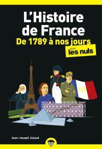 L'histoire de France pour les nuls, De 1789 à nos jours