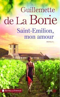 Saint-Emilion, mon amour