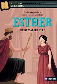 Esther : reine malgré elle