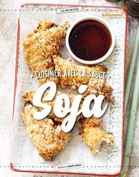 Cuisiner avec la sauce soja : l'ingrédient qui fait des merveilles