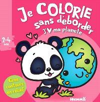 J'aime ma planète : 2-4 ans