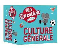 Culture générale : une question par jour : 2021
