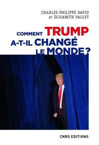 Comment Trump a-t-il changé le monde ? : le recul des relations internationales
