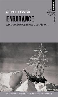 Endurance : l'incroyable voyage de Shackleton