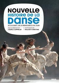 Nouvelle histoire de la danse en Occident : de la préhistoire à nos jours