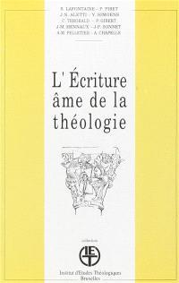 L'Ecriture, âme de la théologie