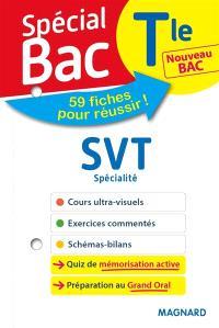 SVT terminale spécialité : nouveau bac : 59 fiches pour réussir !