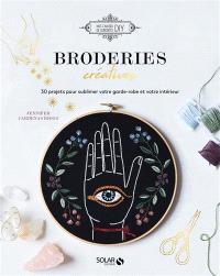 Broderies créatives : 30 projets pour sublimer votre garde-robe et votre intérieur
