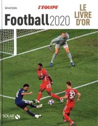 Football 2020 : le livre d'or