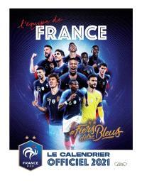 L'équipe de France : le calendrier officiel 2021
