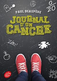 Journal d'un cancre ou Les tribulations de Guillaume Planchet en classe de sixième 4. Volume 1