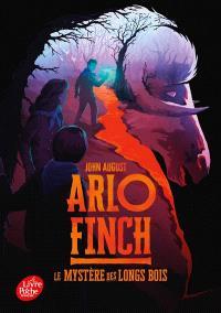 Arlo Finch. Volume 1, Le mystère des Longs Bois