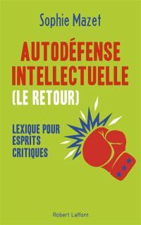 Autodéfense intellectuelle (le retour) : lexique pour esprits critiques