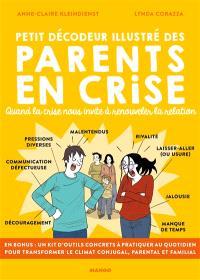 Petit décodeur illustré des parents en crise : quand la crise nous invite à renouveler la relation