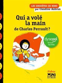 Les enquêtes de Nino, Qui a volé la main de Charles Perrault ?