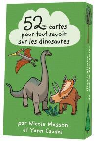 52 cartes pour tout savoir sur les dinosaures