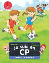 Je suis en CP, Le doc du football : niveau 3