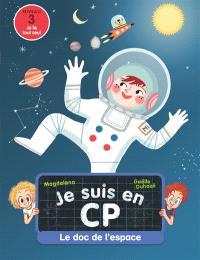 Je suis en CP, Le doc de l'espace : niveau 3