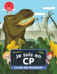 Je suis en CP, Le doc des dinosaures : niveau 3