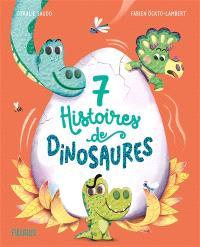 7 histoires de dinosaures