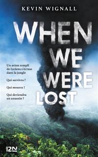 When we were lost : jungle