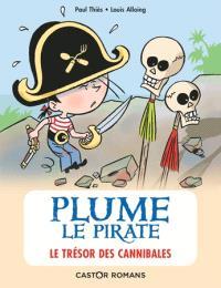 Plume le pirate. Volume 7, Le trésor des cannibales