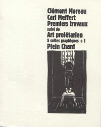 Premiers travaux; Frühe Arbeiten; Suivi de Art prolétarien : 5 suites graphiques + 1 des années 1927-1934; Proletarische Kunst