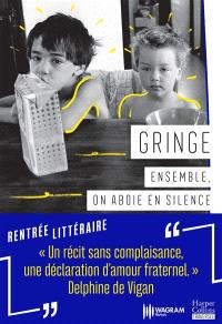 Ensemble, on aboie en silence : récit