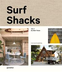 Surf shacks. Volume 2, The new wave of coastal living