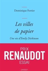 Les villes de papier : une vie d'Emily Dickinson