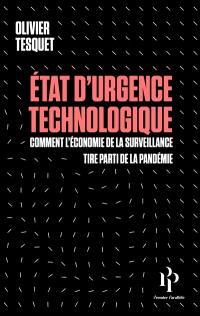 Olivier Tesquet - État d'urgence technologique