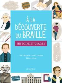 A la découverte du braille : histoire et usages